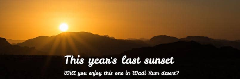 The last sunset before New Year's Eve in Wadi Rum desert